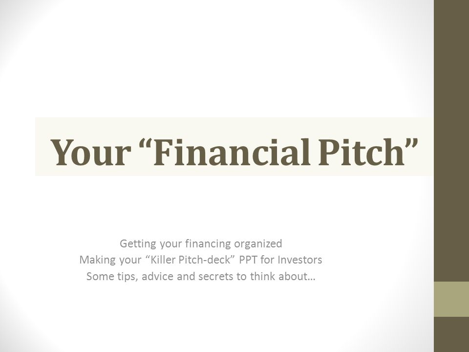Your Financial Pitch