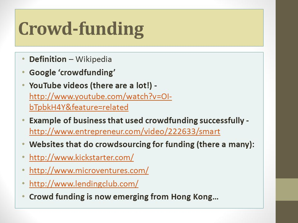 Crowd-funding Definition – Wikipedia Google 'crowdfunding'
