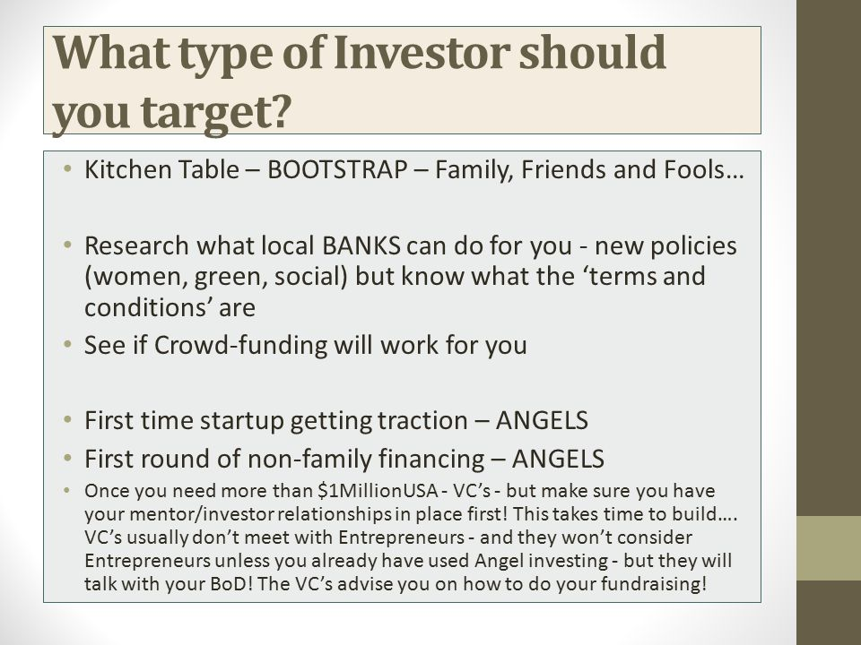 What type of Investor should you target