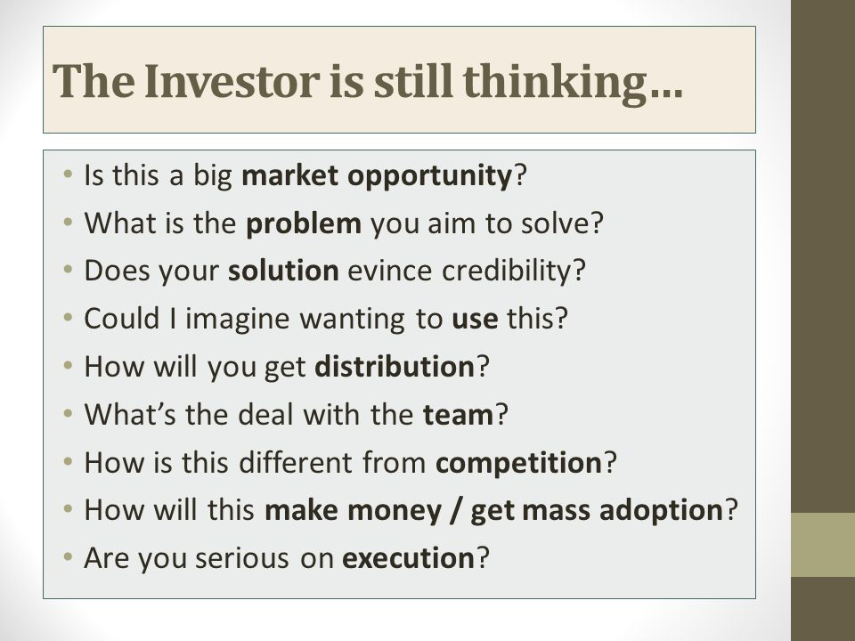 The Investor is still thinking…