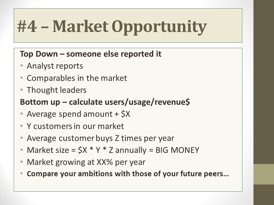#4 – Market Opportunity Top Down – someone else reported it