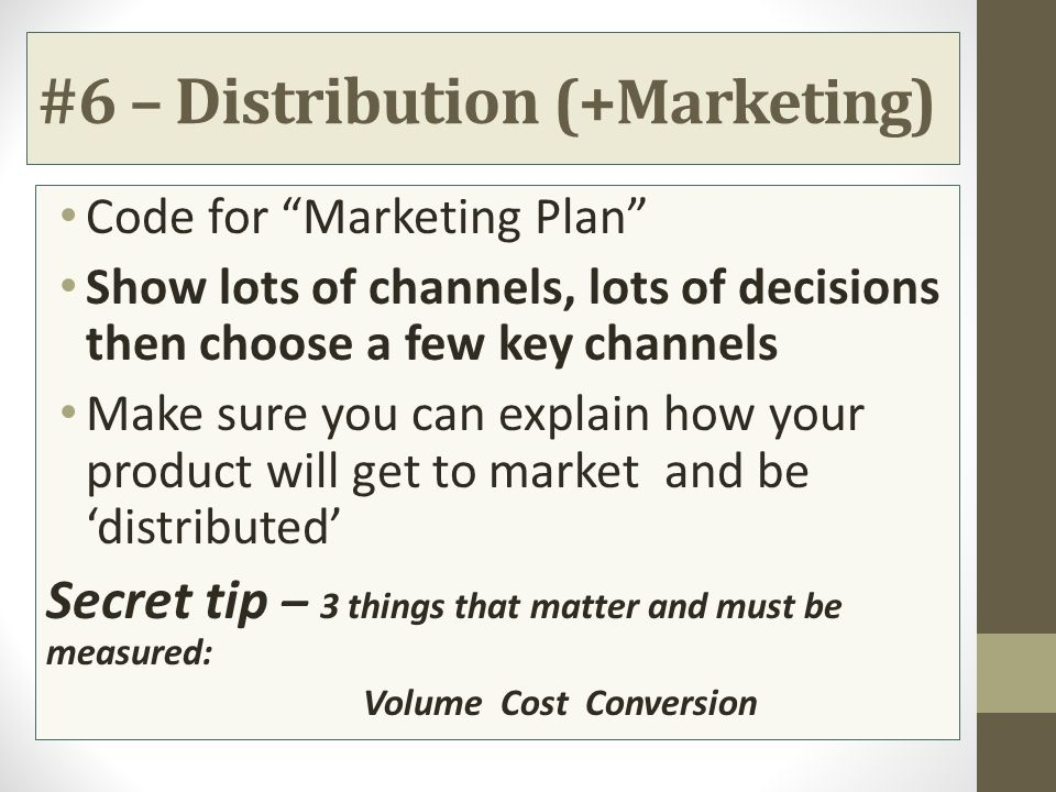 #6 – Distribution (+Marketing)