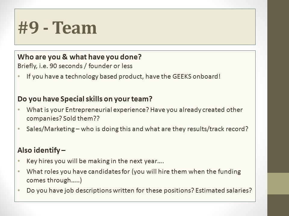 #9 - Team Who are you & what have you done Briefly, i.e. 90 seconds / founder or less.