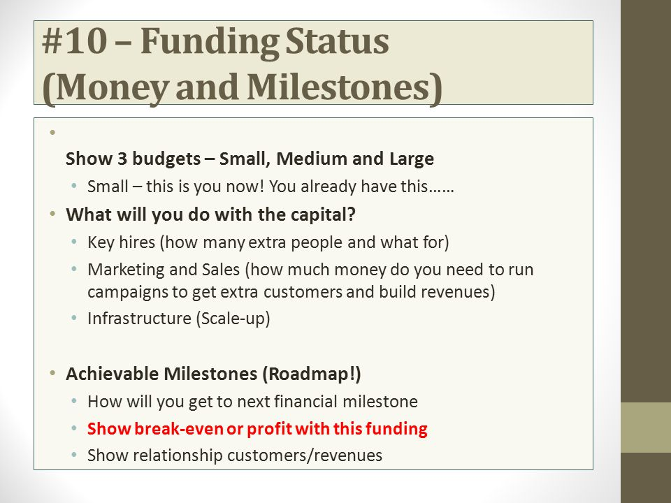 #10 – Funding Status (Money and Milestones)