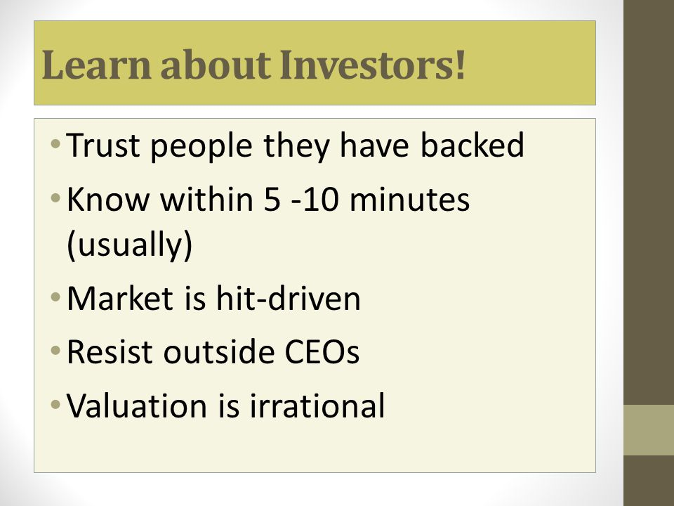 Learn about Investors! Trust people they have backed