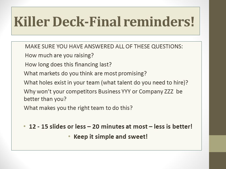 Killer Deck-Final reminders!