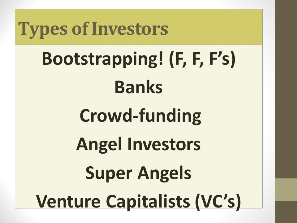 Types of Investors Bootstrapping.