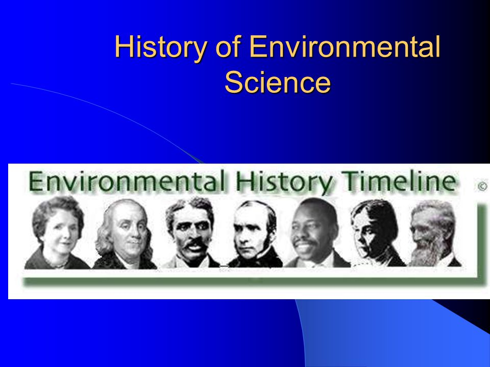 History of Environmental Science