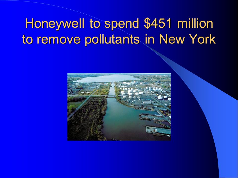 Honeywell to spend $451 million to remove pollutants in New York