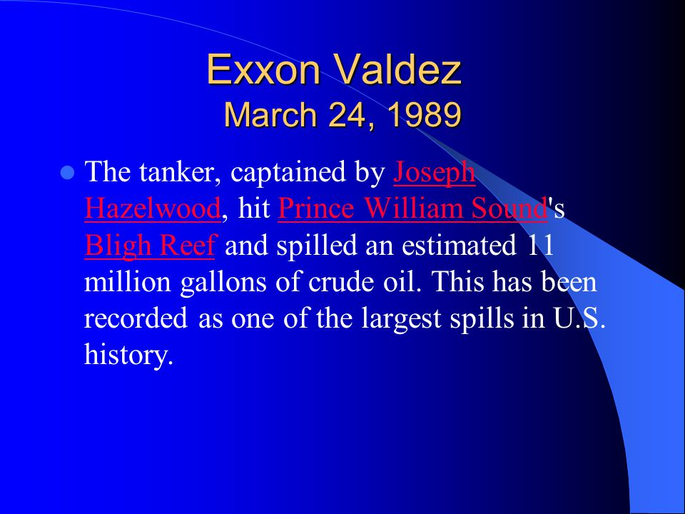 Exxon Valdez March 24, 1989