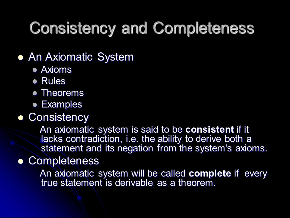 Consistency and Completeness