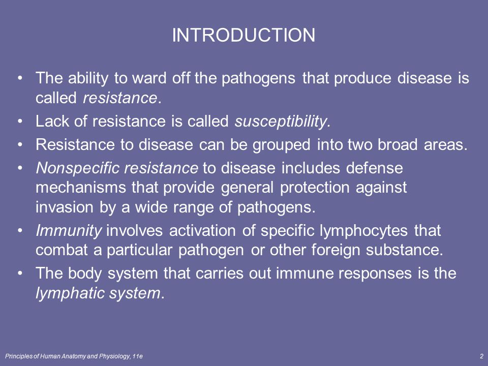 INTRODUCTION The ability to ward off the pathogens that produce disease is called resistance. Lack of resistance is called susceptibility.