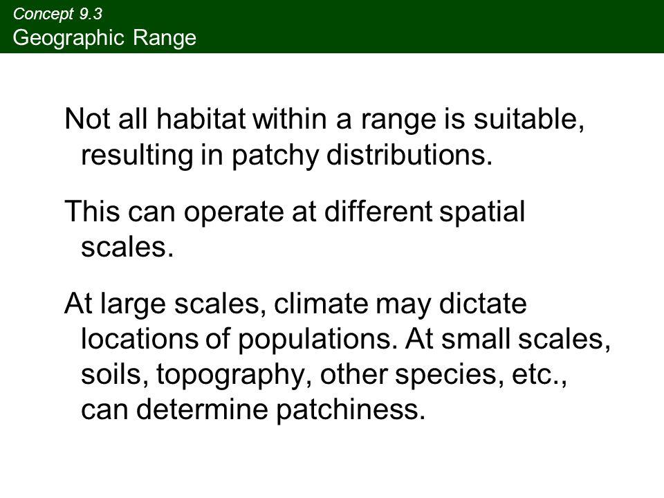 Concept 9.3 Geographic Range