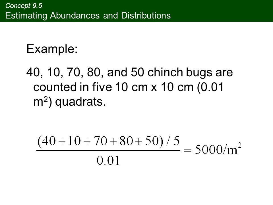 Concept 9.5 Estimating Abundances and Distributions