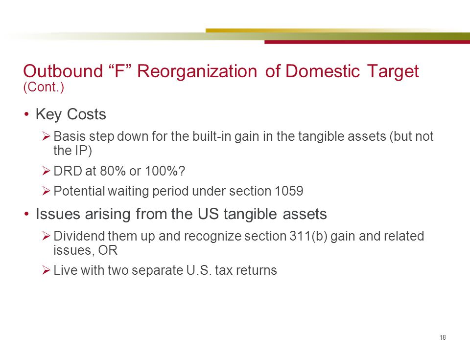 Outbound F Reorganization of Domestic Target (Cont.)