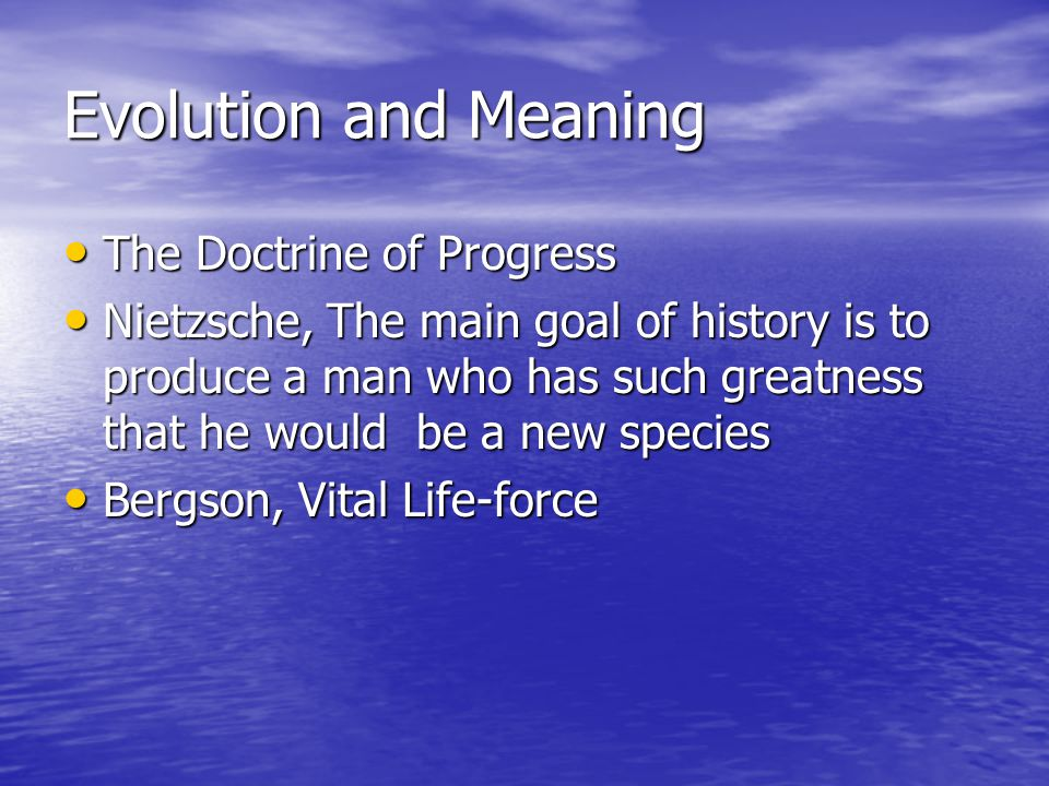 Evolution and Meaning The Doctrine of Progress