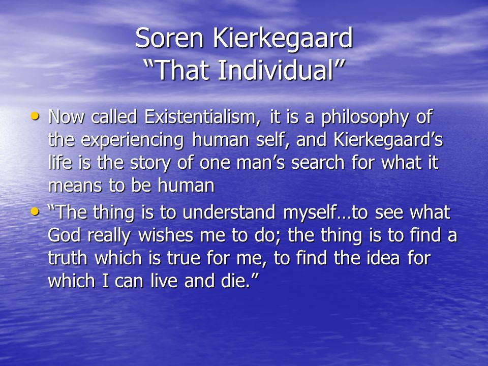 Soren Kierkegaard That Individual