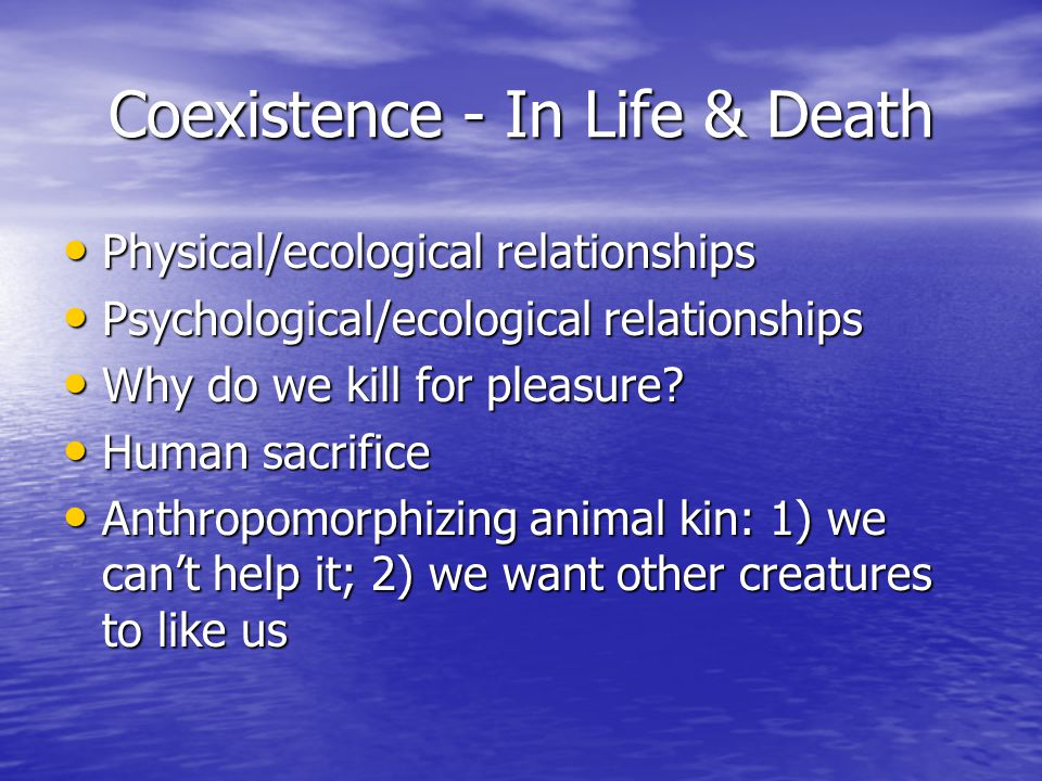 Coexistence - In Life & Death
