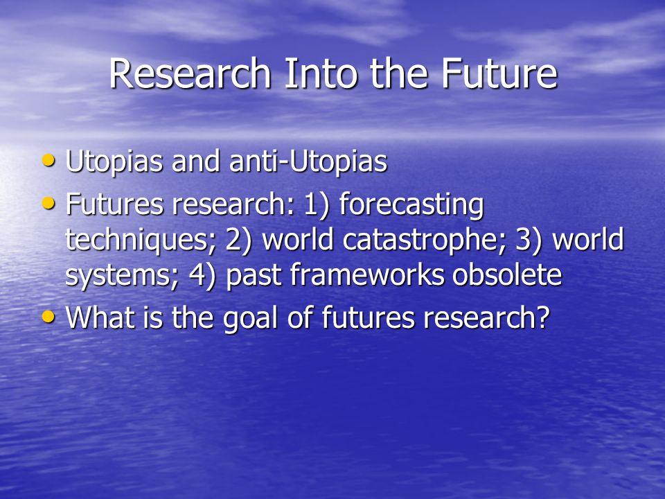 Research Into the Future