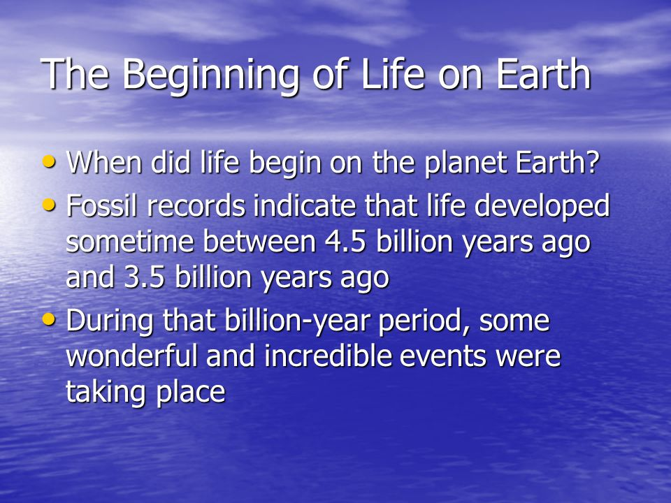 The Beginning of Life on Earth