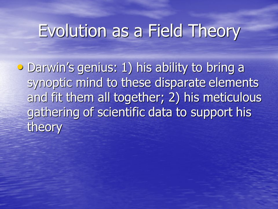 Evolution as a Field Theory