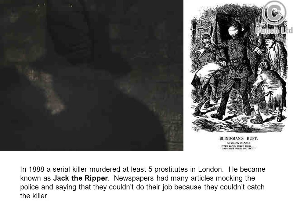 In 1888 a serial killer murdered at least 5 prostitutes in London