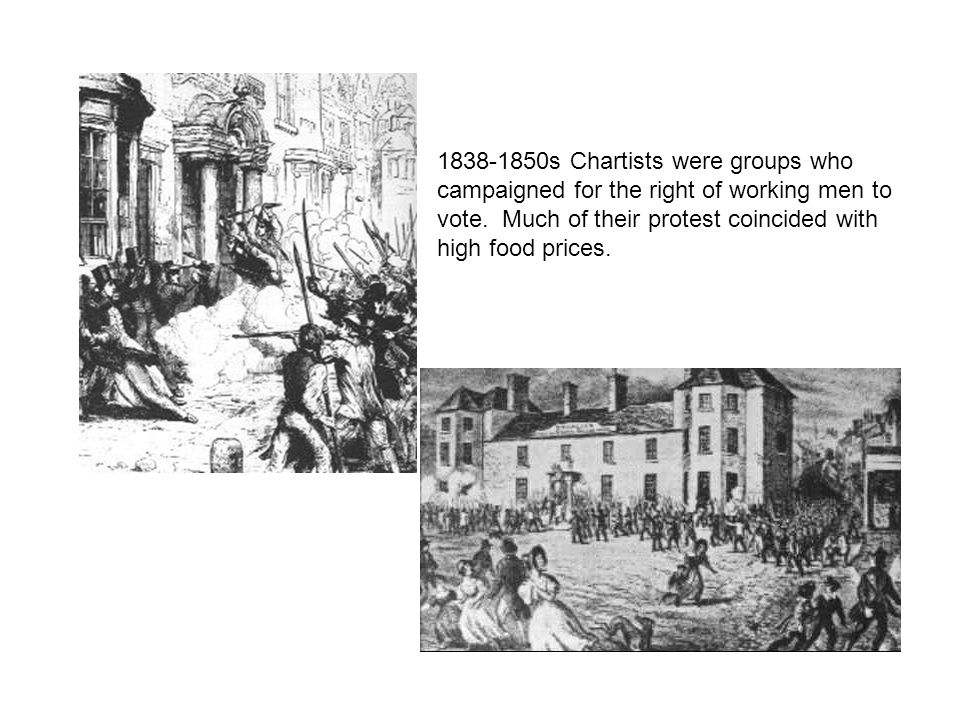 1838-1850s Chartists were groups who campaigned for the right of working men to vote.