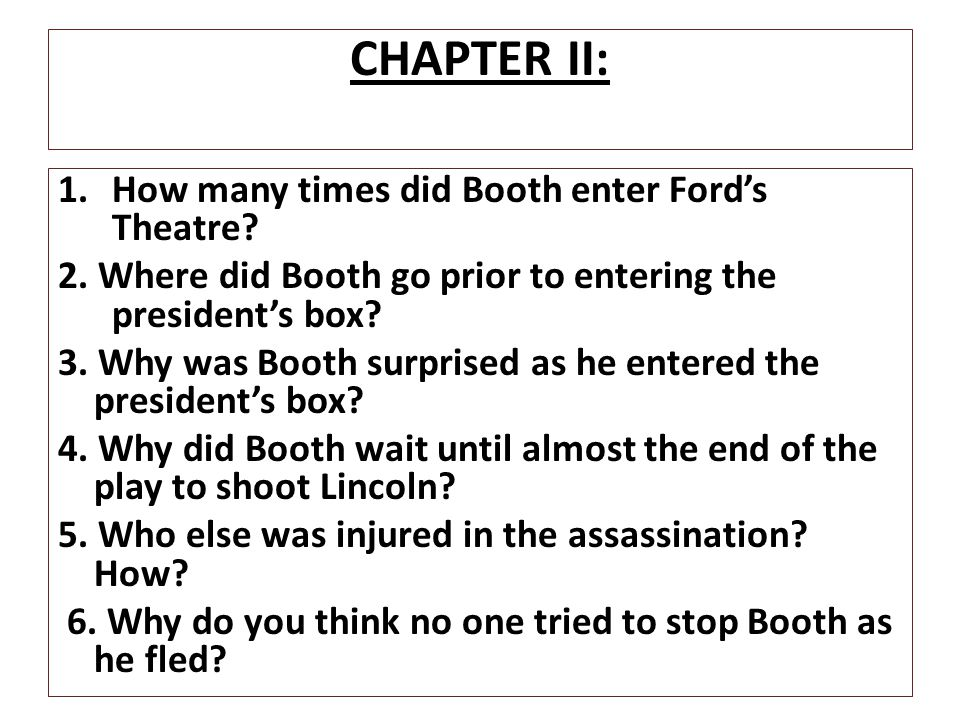 CHAPTER II: How many times did Booth enter Ford's Theatre