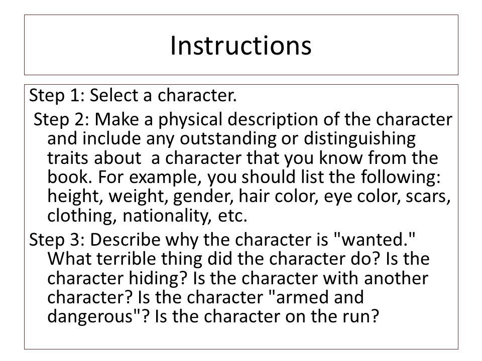 Instructions Step 1: Select a character.