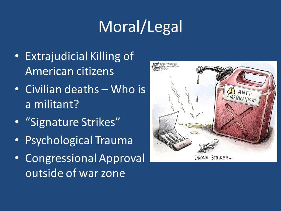 Moral/Legal Extrajudicial Killing of American citizens