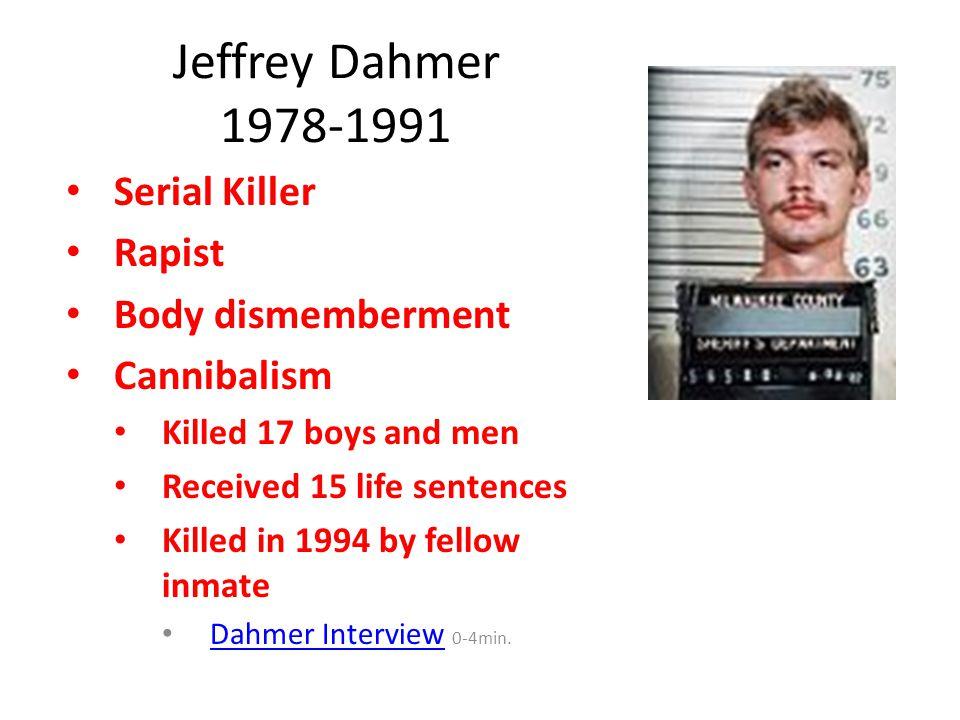 Jeffrey Dahmer 1978-1991 Serial Killer Rapist Body dismemberment