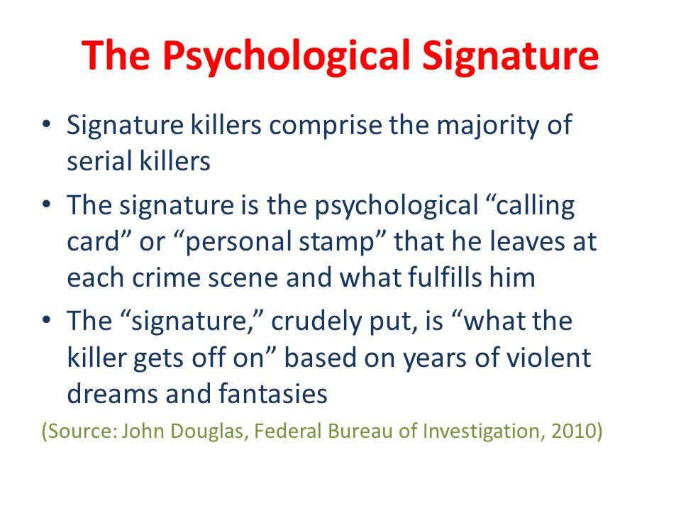 psychology of serial killers ppt video online  the psychological signature