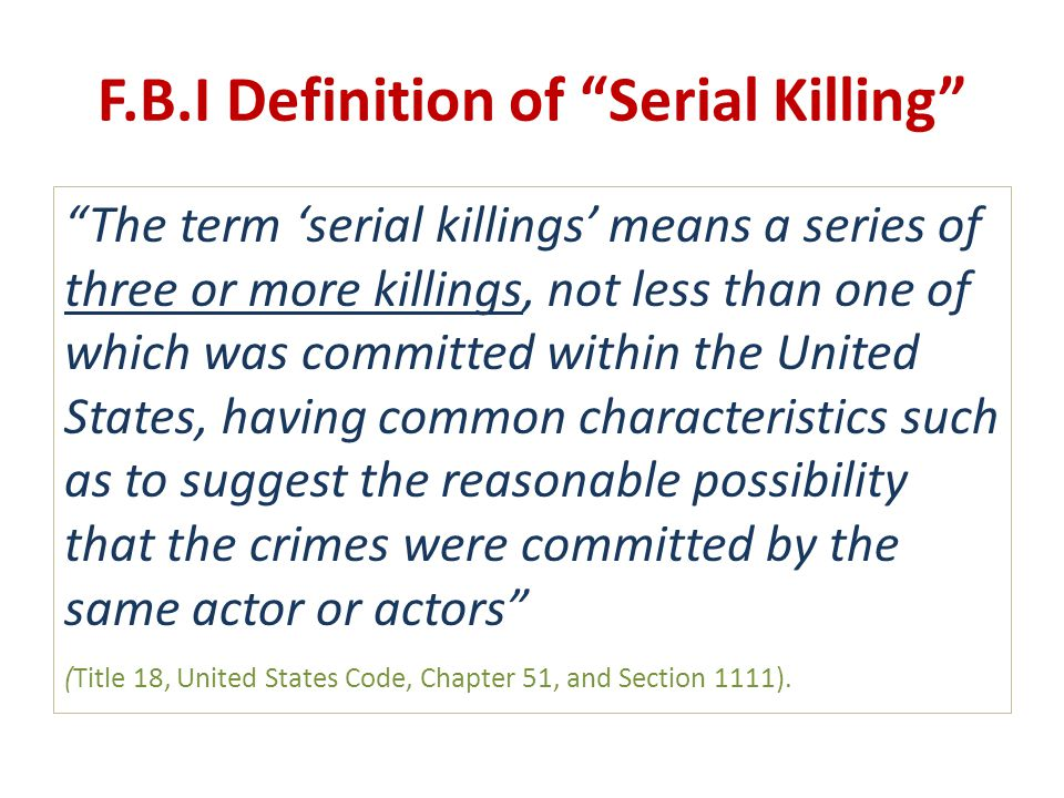F.B.I Definition of Serial Killing