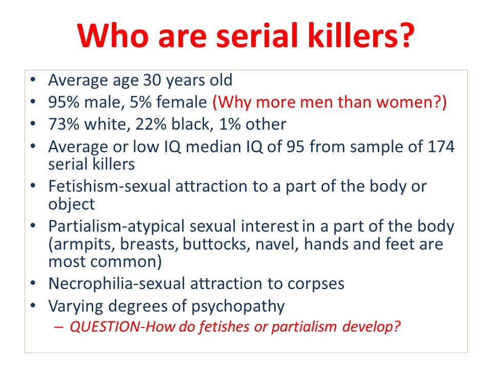 psychology of serial killers ppt video online  who are serial killers average age 30 years old