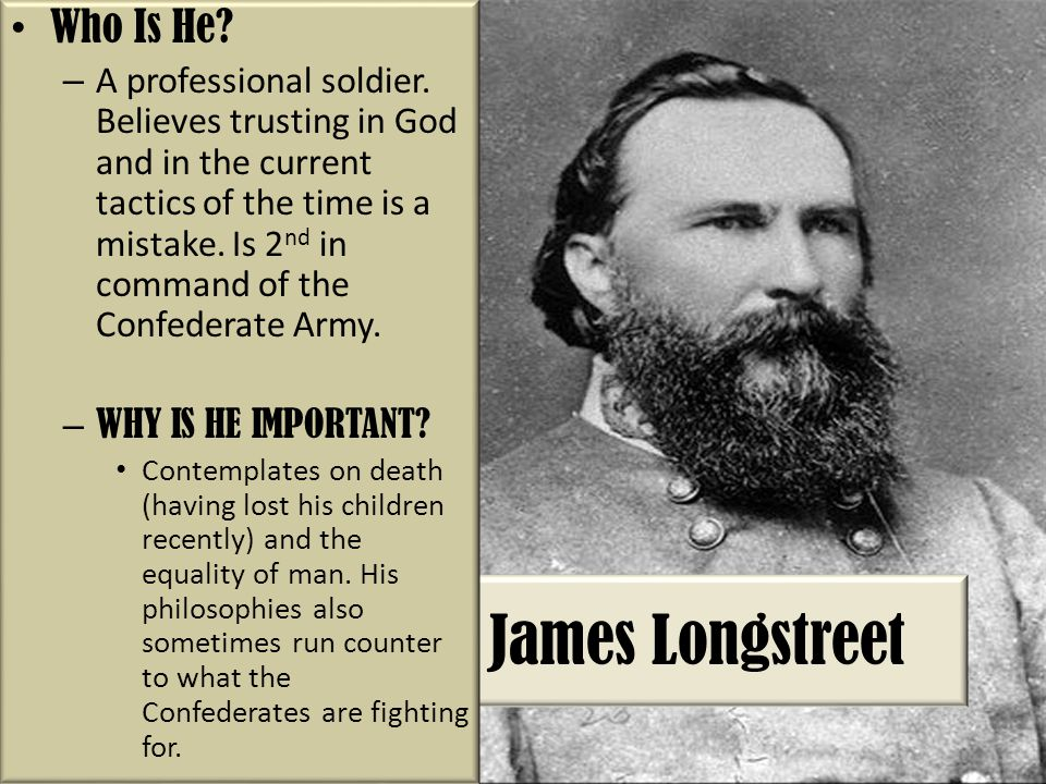 James Longstreet Who Is He