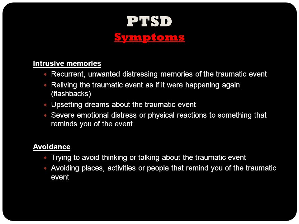 PTSD Symptoms Intrusive memories