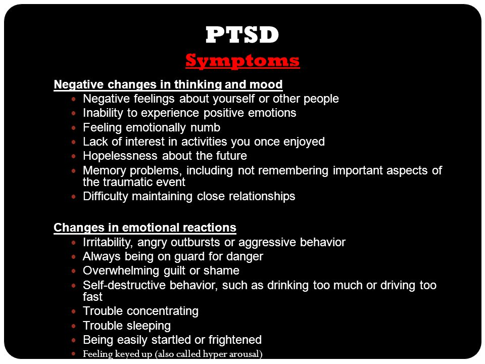 PTSD Symptoms Negative changes in thinking and mood