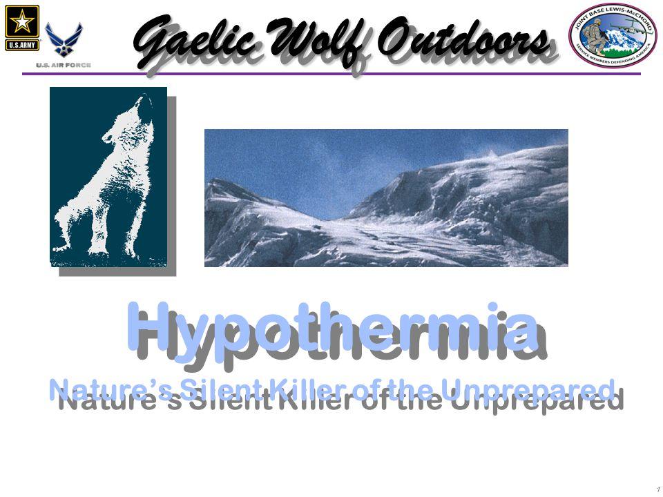 Hypothermia Nature's Silent Killer of the Unprepared