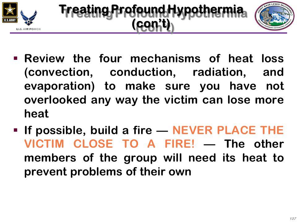 Treating Profound Hypothermia (con't)