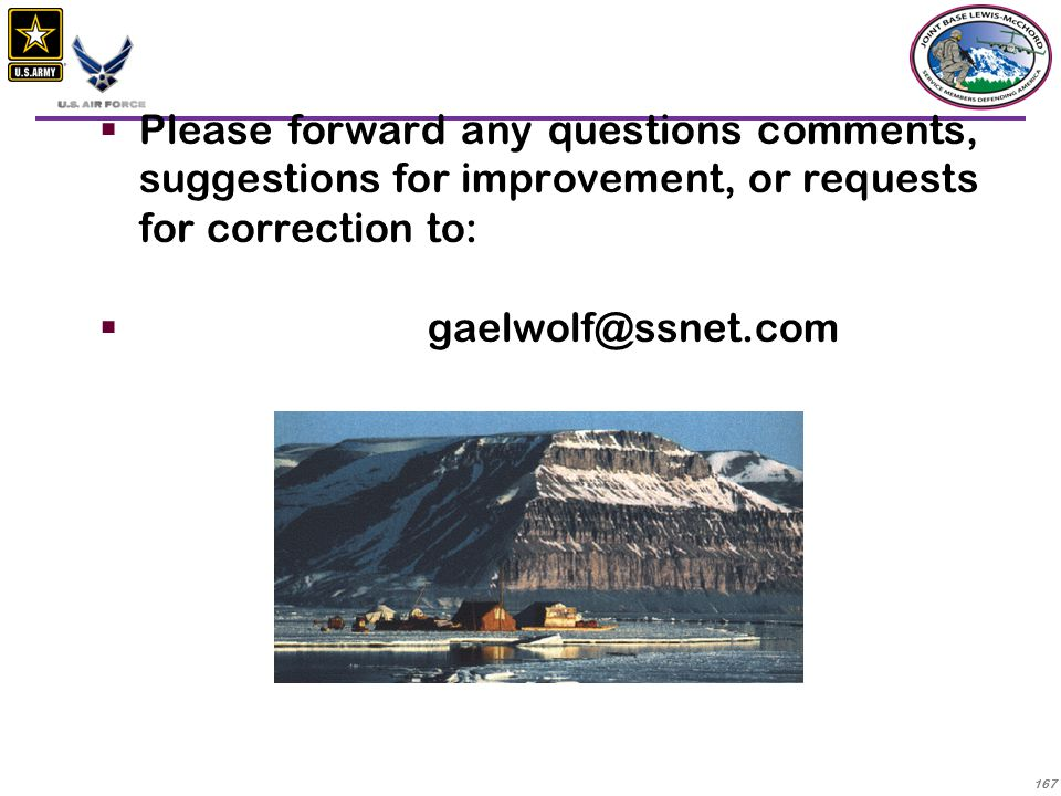 Please forward any questions comments, suggestions for improvement, or requests for correction to: