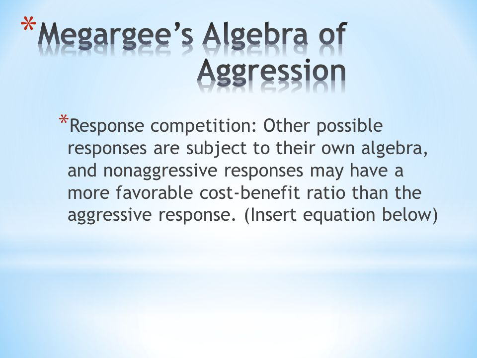 Megargee's Algebra of Aggression