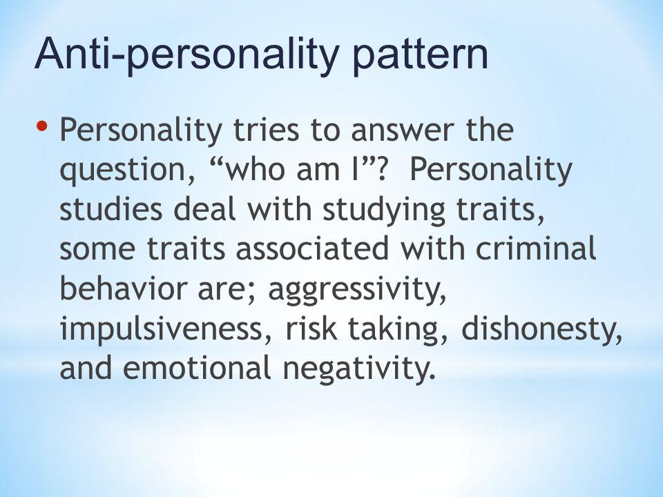 Anti-personality pattern