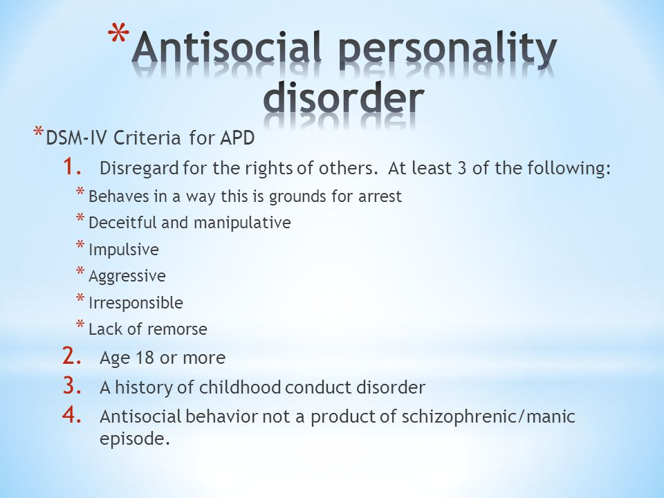 a description of the antisocial personality disorder apd Patients with antisocial personality disorder (apd) have traditionally been  a  landmark book in psychotherapy treatment that broadens the scope of just what  is.