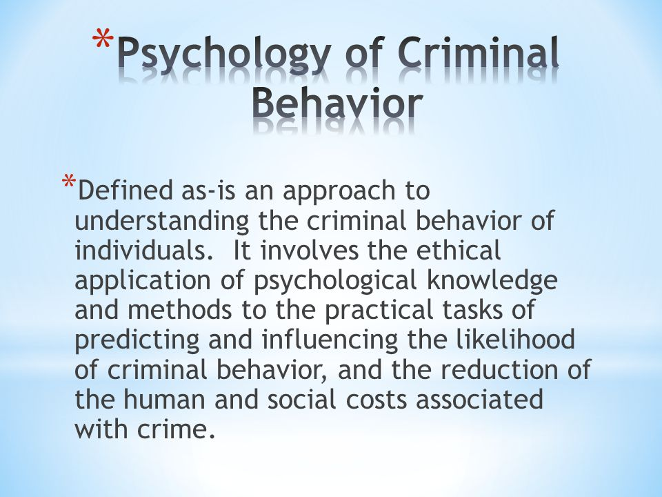Psychology of Criminal Behavior