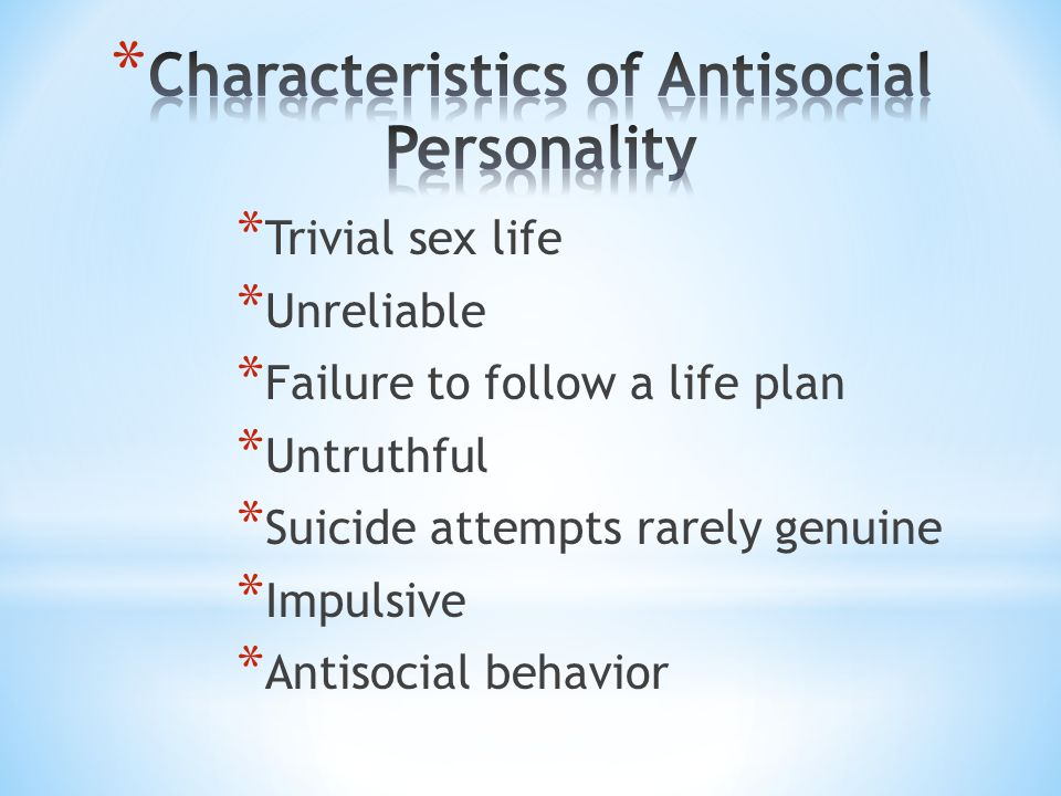 Characteristics of Antisocial Personality
