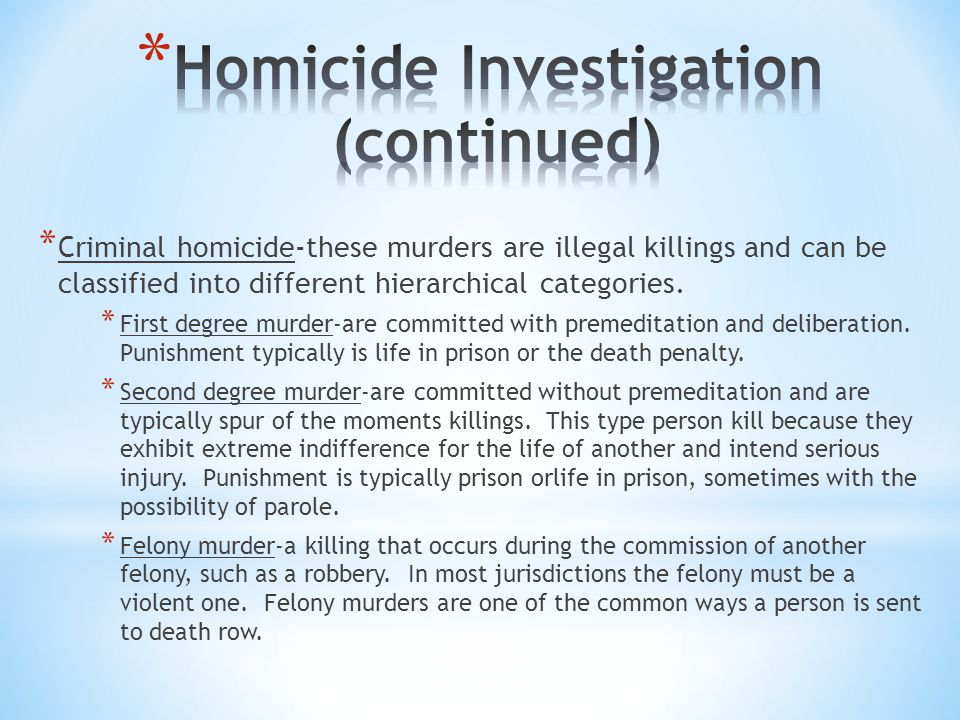 Homicide Investigation (continued)