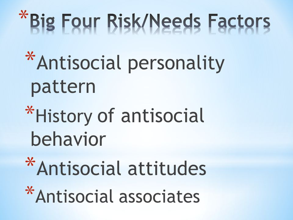 Big Four Risk/Needs Factors