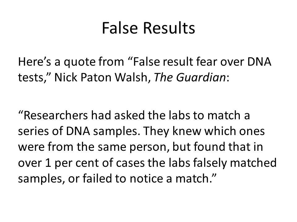 False Results
