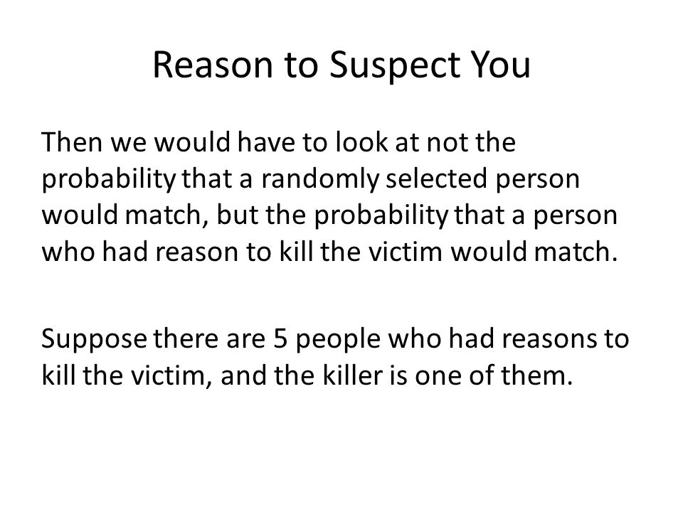 Reason to Suspect You
