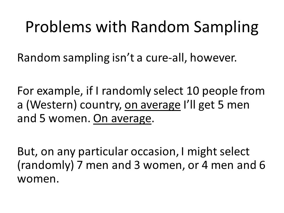 Problems with Random Sampling